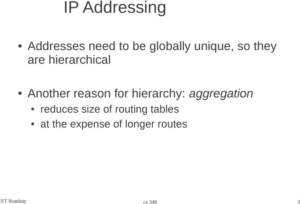 for hierarchy: aggregation reduces size of routing