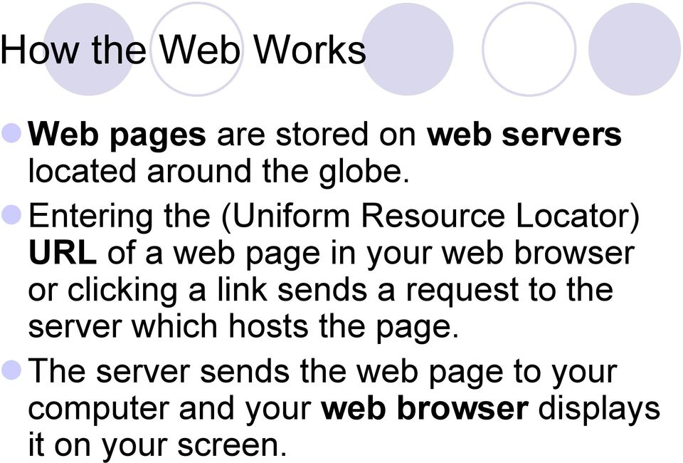 clicking a link sends a request to the server which hosts the page.