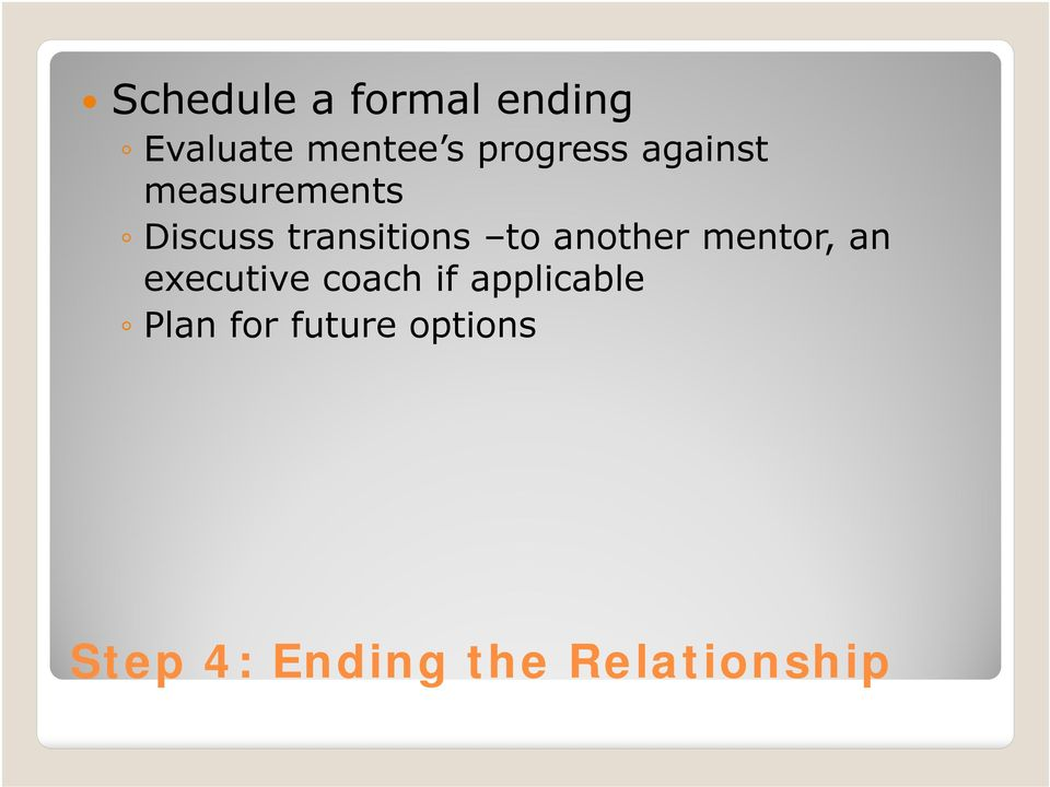to another mentor, an executive coach if