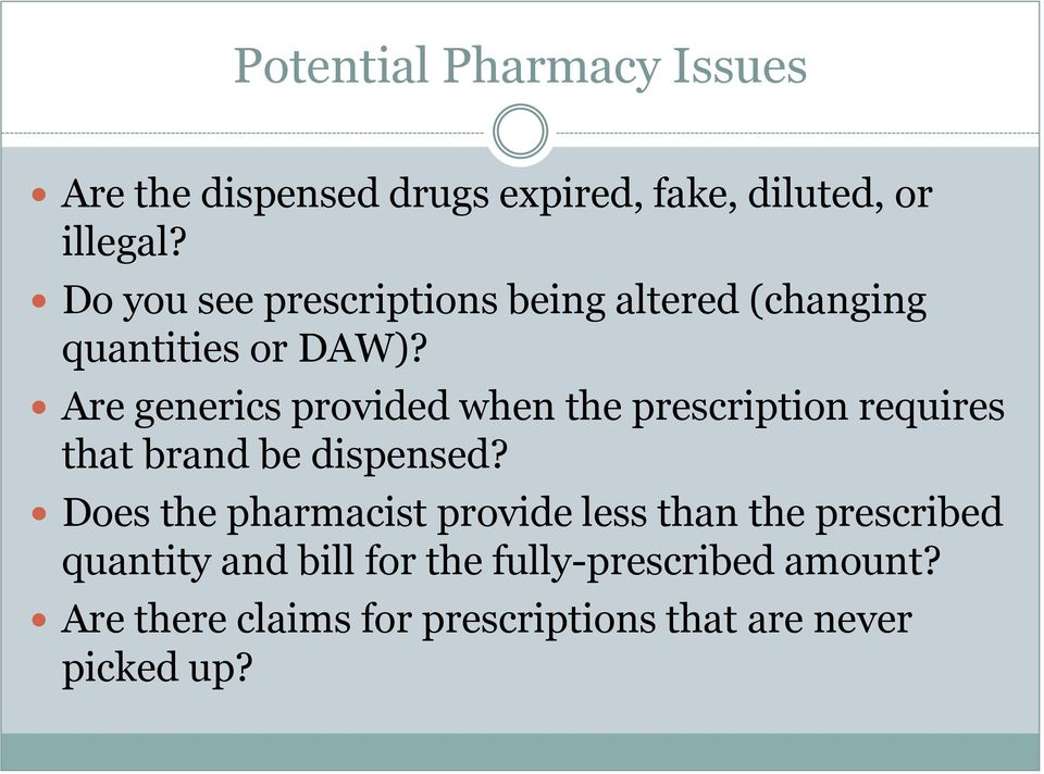 Are generics provided when the prescription requires that brand be dispensed?