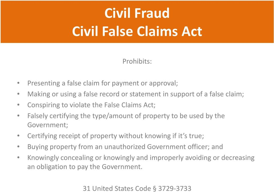 used by the Government; Certifying receipt of property without knowing if it s true; Buying property from an unauthorized Government