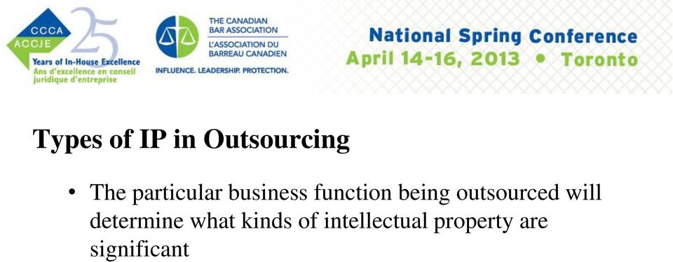 outsourced will determine what kinds