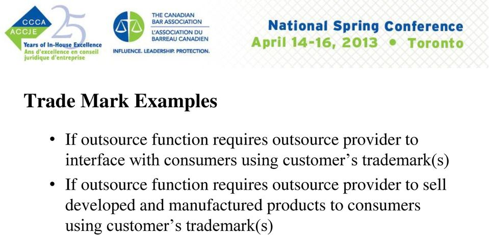 If outsource function requires outsource provider to sell