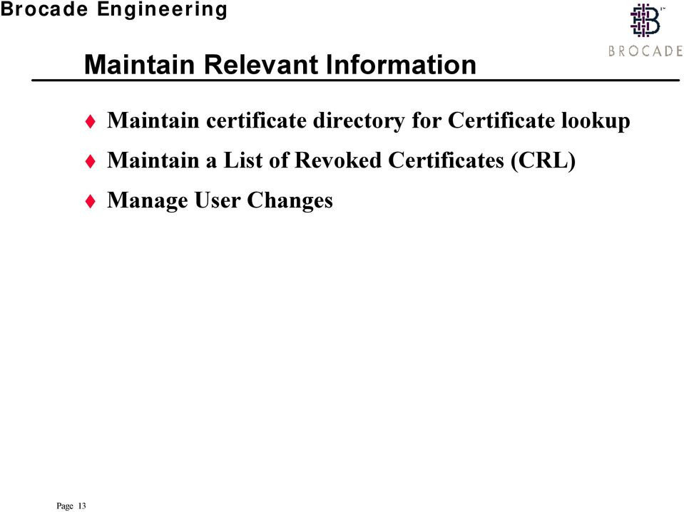 lookup Maintain a List of Revoked