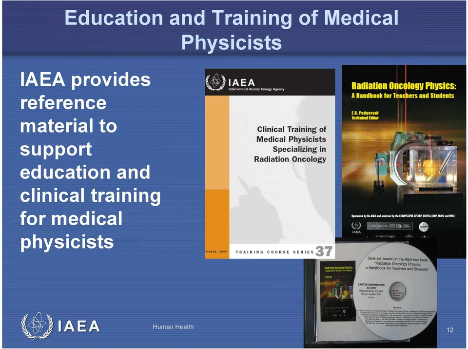 to support education and clinical