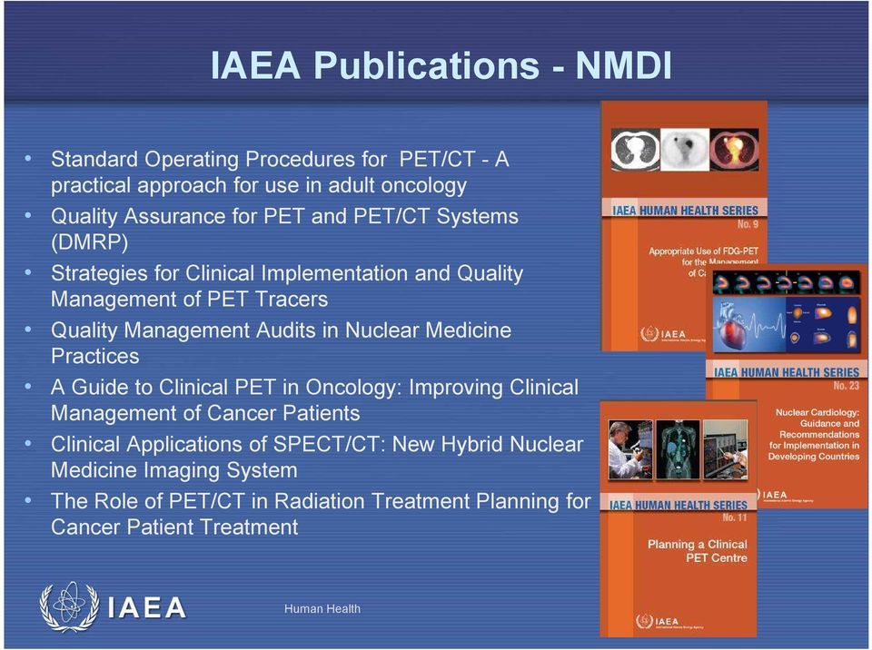Nuclear Medicine Practices A Guide to Clinical PET in Oncology: Improving Clinical Management of Cancer Patients Clinical Applications of