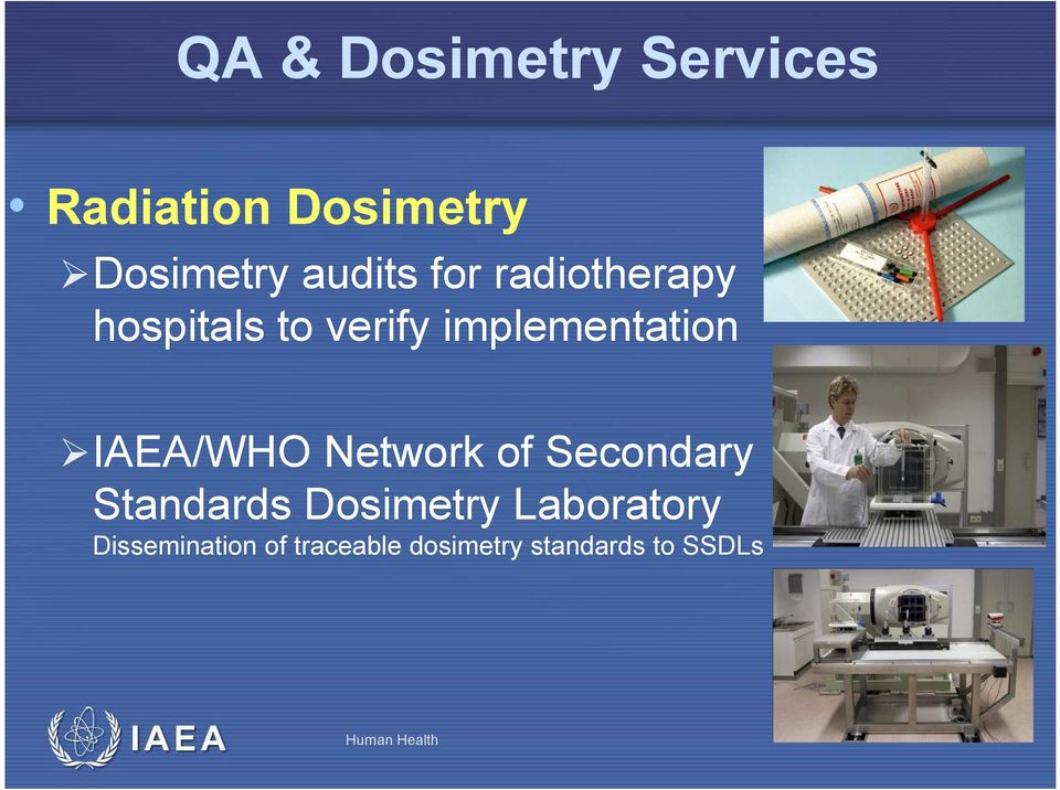/WHO Network of Secondary Standards Dosimetry Laboratory