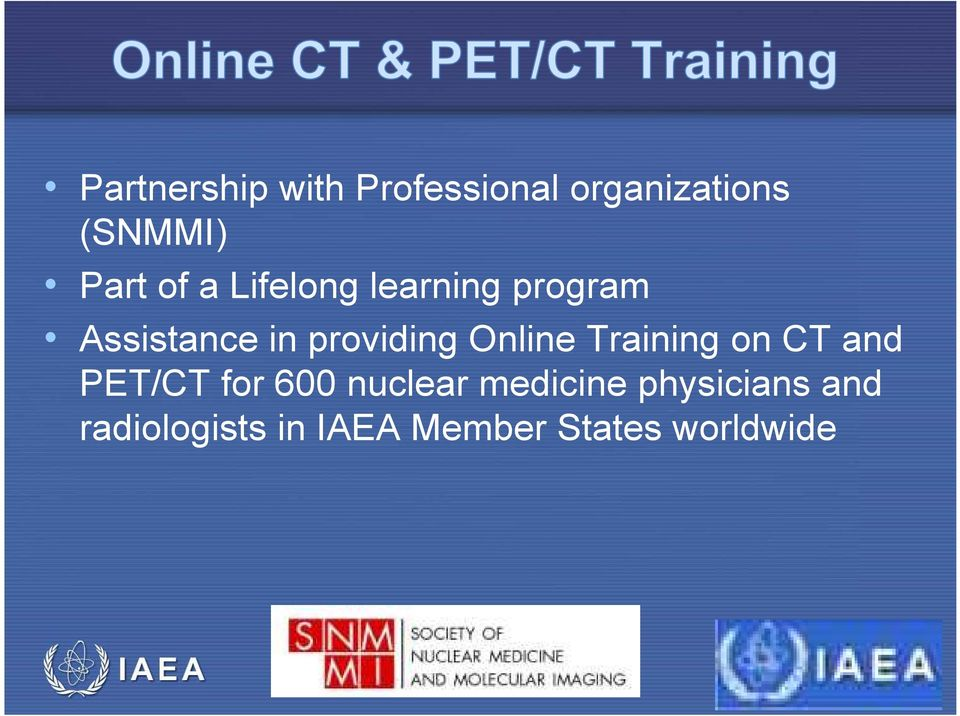 providing Online Training on CT and PET/CT for 600