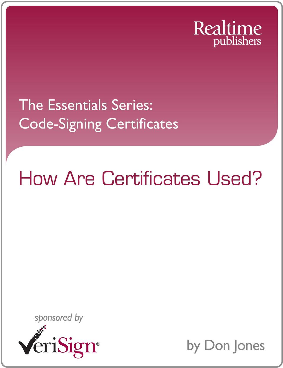 How Are Certificates Used?