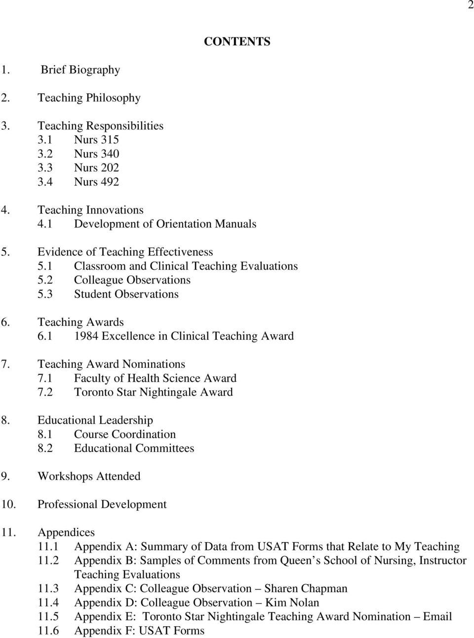 1 1984 Excellence in Clinical Teaching Award 7. Teaching Award Nominations 7.1 Faculty of Health Science Award 7.2 Toronto Star Nightingale Award 8. Educational Leadership 8.1 Course Coordination 8.