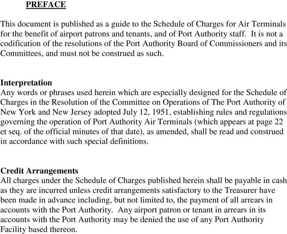Interpretation Any words or phrases used herein which are especially designed for the Schedule of Charges in the Resolution of the Committee on Operations of The Port Authority of New York and New