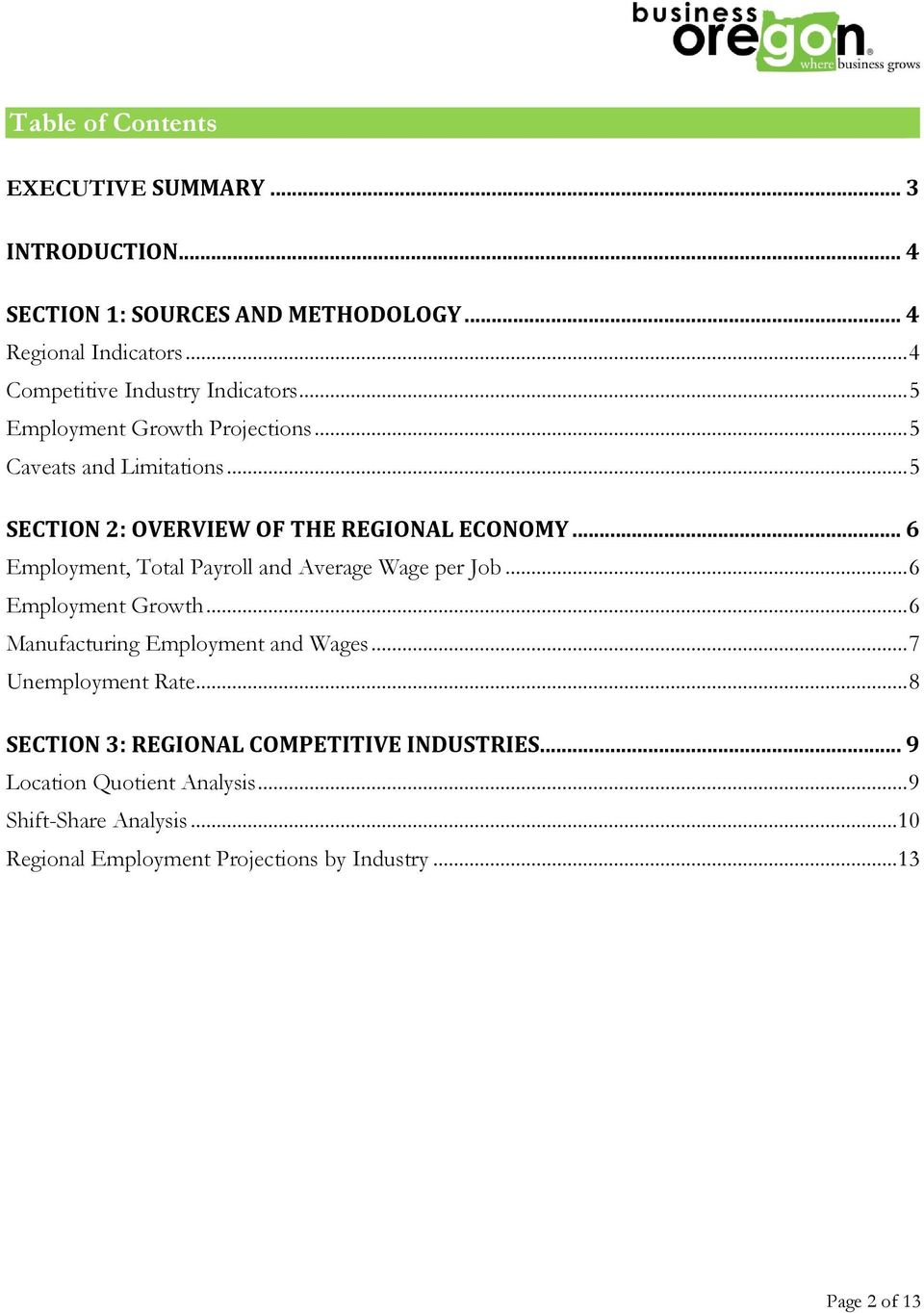 .. 5 SECTION 2: OVERVIEW OF THE REGIONAL ECONOMY... 6, Total Payroll and Average Wage per Job... 6 Growth... 6 Manufacturing and Wages.