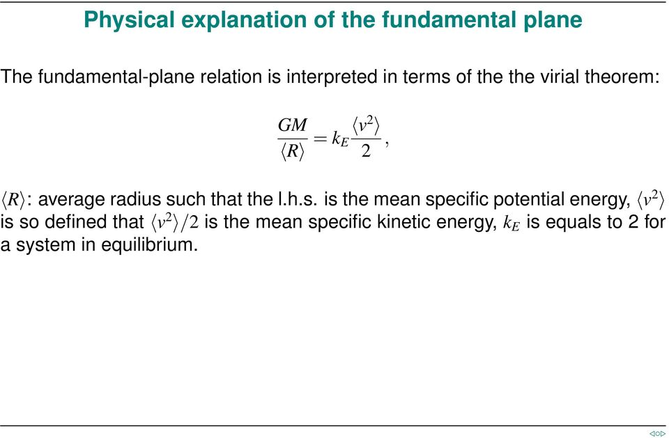 such that the l.h.s. is the mean specific potential energy, v 2 is so defined that v