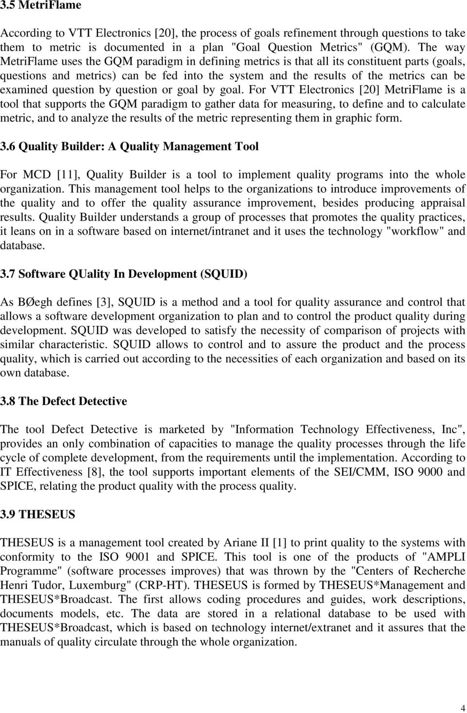 INDICATORS FOR SELECTING SOFTWARE QUALITY MANAGEMENT TOOLS 1