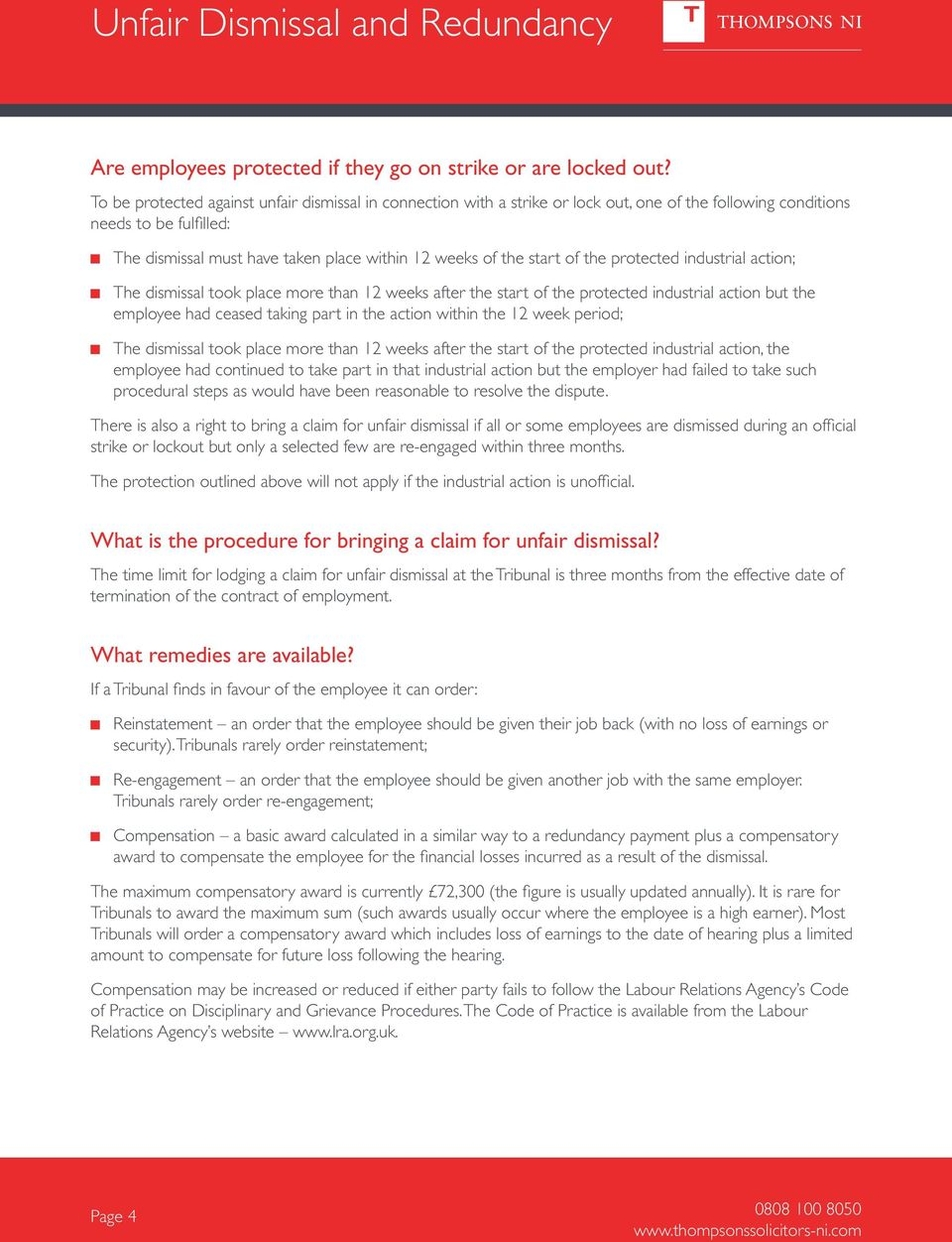 start of the protected industrial action; The dismissal took place more than 1 weeks after the start of the protected industrial action but the employee had ceased taking part in the action within