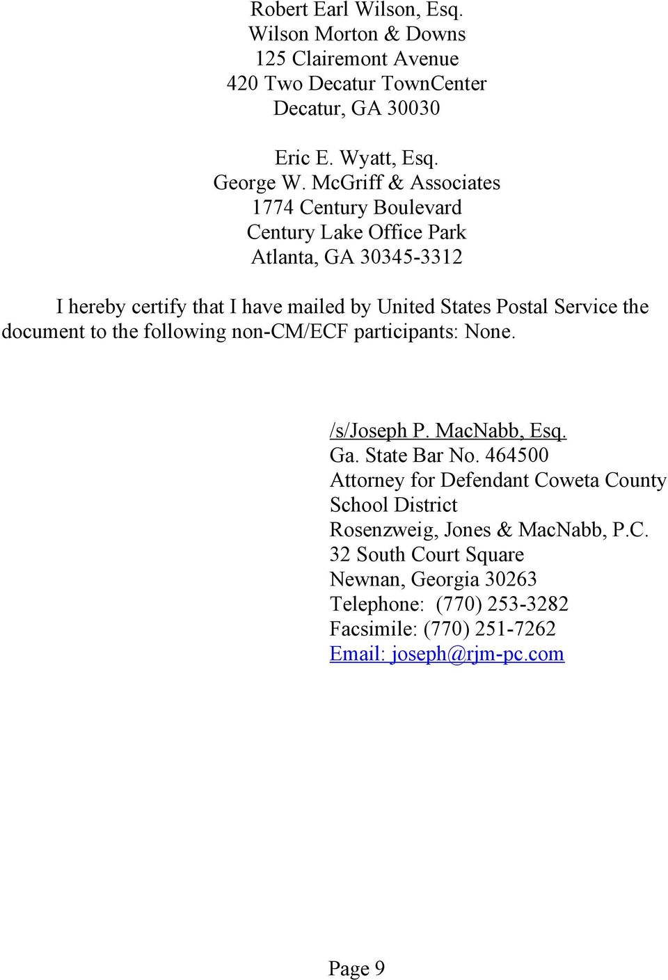 Service the document to the following non-cm/ecf participants None. /s/joseph P. MacNabb, Esq. Ga. State Bar No.