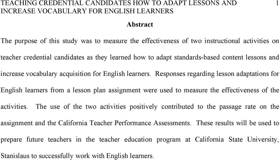Responses regarding lesson adaptations for English learners from a lesson plan assignment were used to measure the effectiveness of the activities.