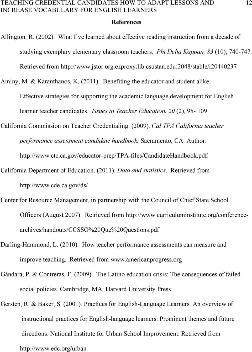 Benefiting the educator and student alike: Effective strategies for supporting the academic language development for English learner teacher candidates. Issues in Teacher Education. 20 (2), 95-109.