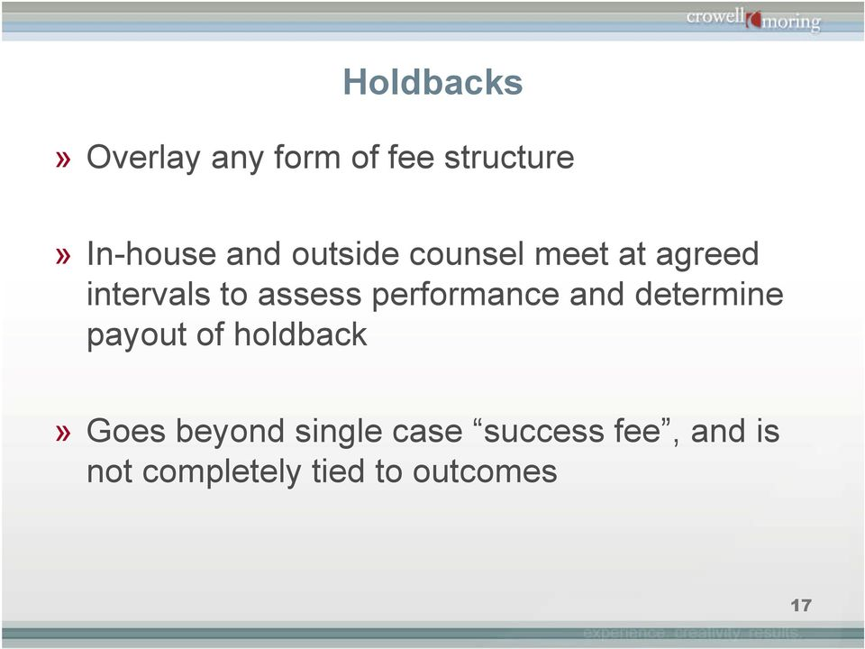 performance and determine payout of holdback» Goes beyond