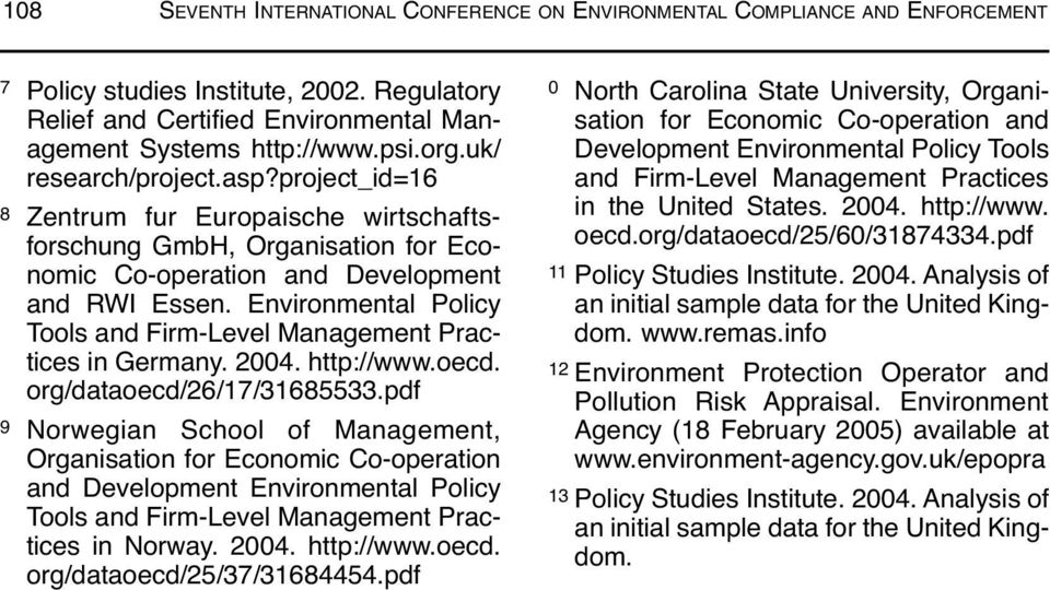 Environmental Policy Tools and Firm-Level Management Practices in Germany. 2004. http://www.oecd. org/dataoecd/26/17/31685533.