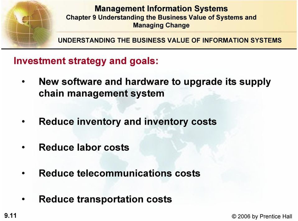 system Reduce inventory and inventory costs Reduce labor costs Reduce