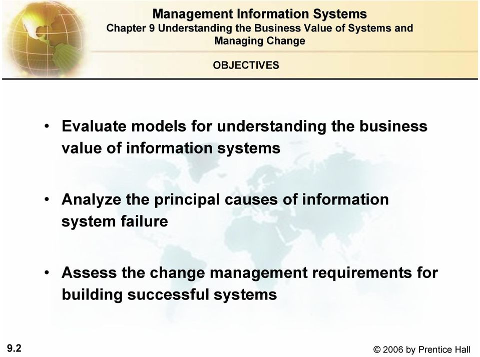 information system failure Assess the change management