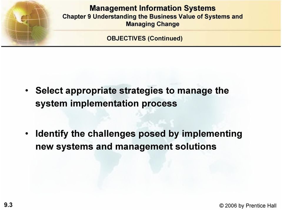 process Identify the challenges posed by