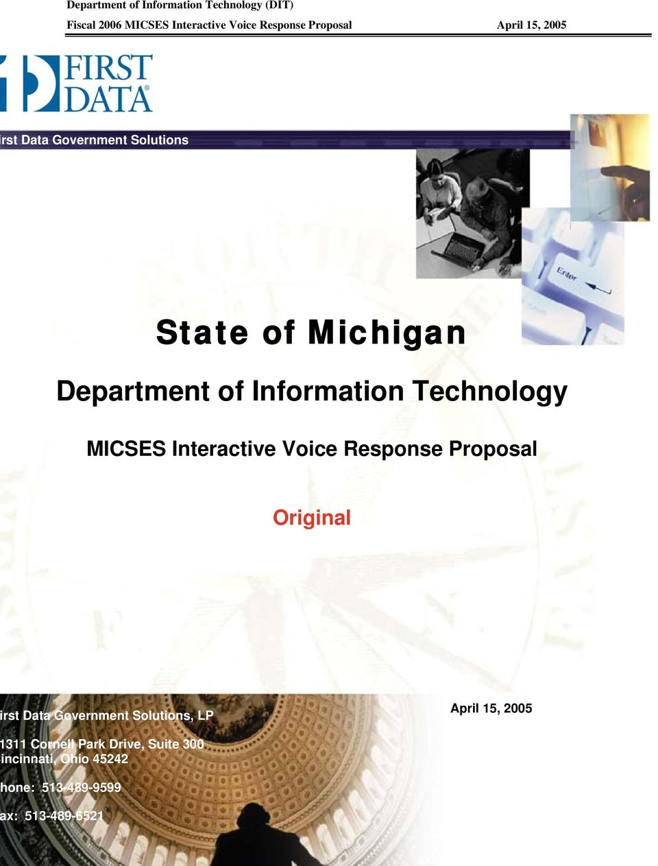 Interactive Voice Response Proposal Original rst Data Government Solutions, LP April