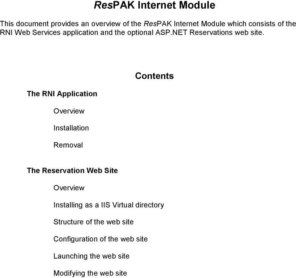 The RNI Application Overview Installation Removal Contents The Reservation Web Site Overview Installing