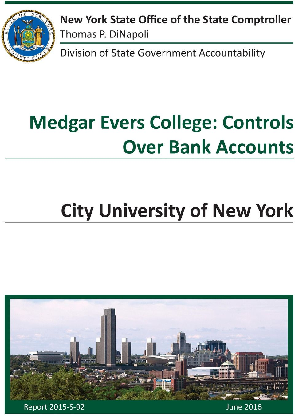 Accountability Medgar Evers College: Controls Over
