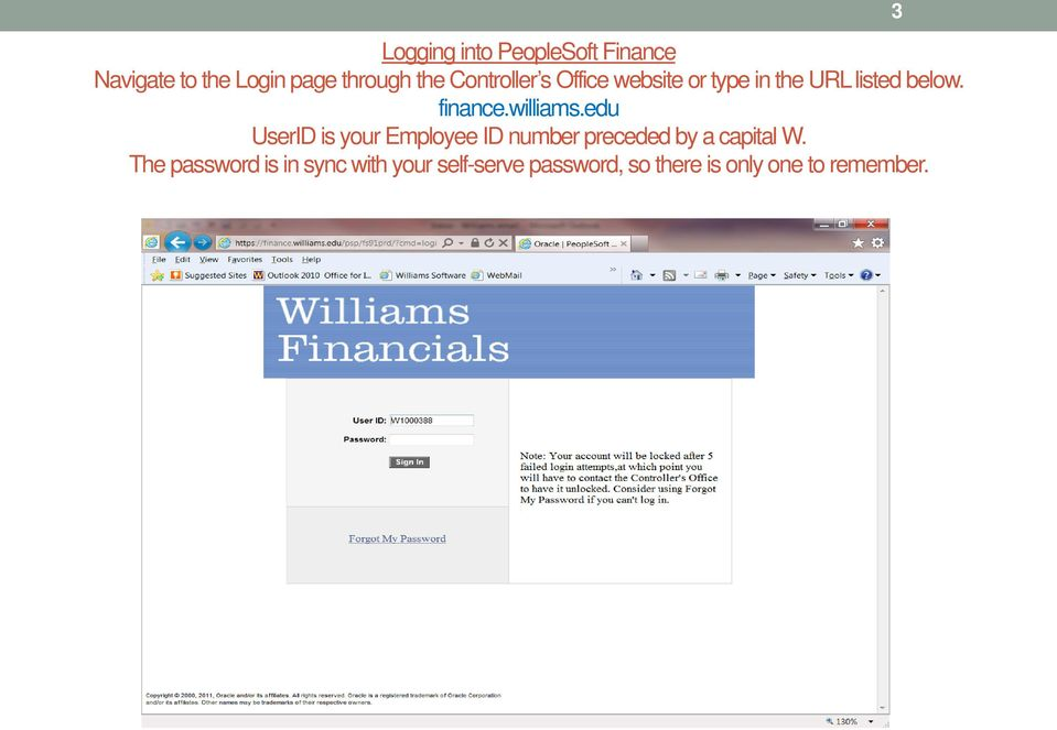 williams.edu UserID is your Employee ID number preceded by a capital W.