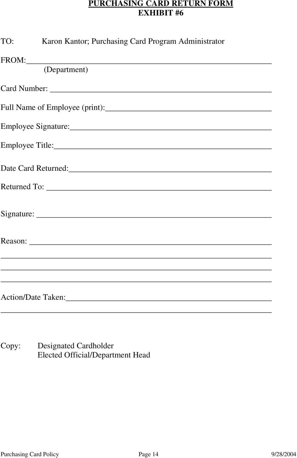 Employee Title: Date Card Returned: Returned To: Signature: Reason: Action/Date Taken:
