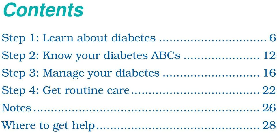 .. 12 Step 3: Manage your diabetes.