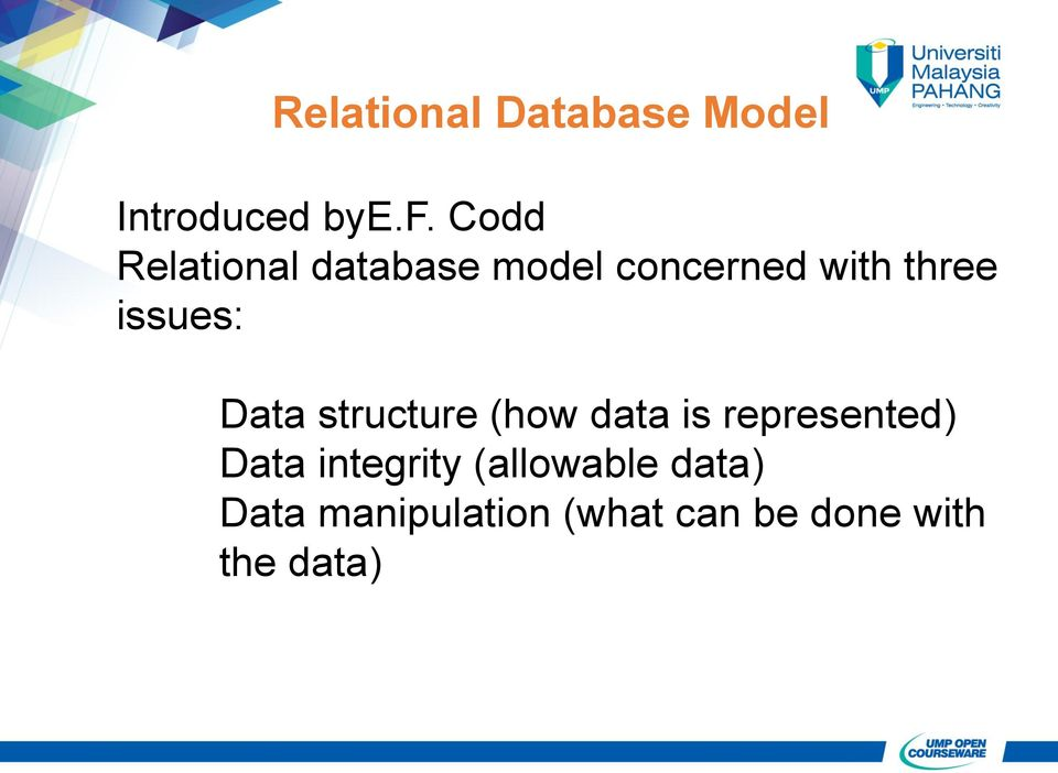 issues: Data structure (how data is represented) Data