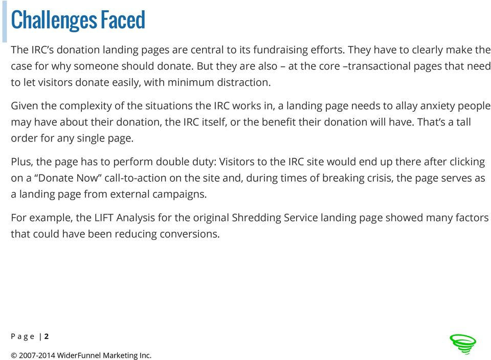 Given the complexity of the situations the IRC works in, a landing page needs to allay anxiety people may have about their donation, the IRC itself, or the benefit their donation will have.
