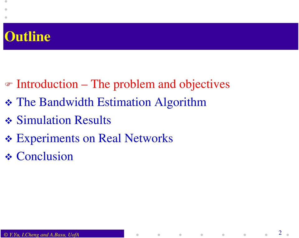 Algorithm Simulation Results Experiments on