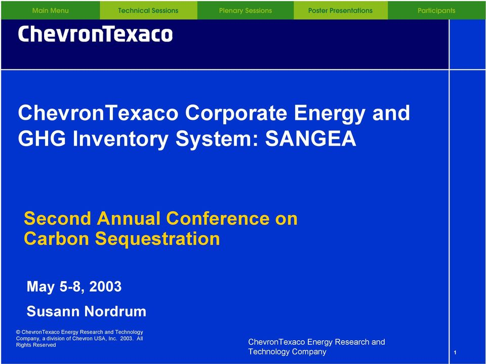 May 5-8, 2003 Susann Nordrum Technology Company, a