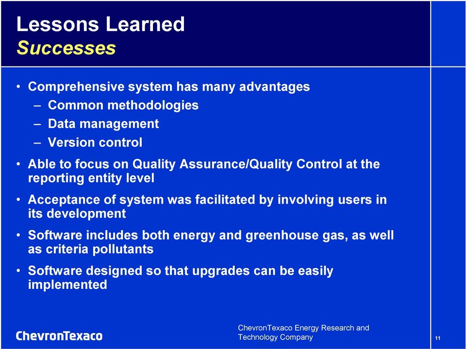 facilitated by involving users in its development Software includes both energy and greenhouse gas, as well as