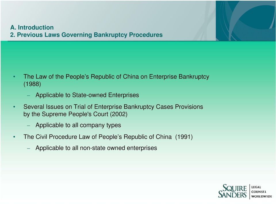 Bankruptcy (1988) Applicable to State-owned Enterprises Several Issues on Trial of Enterprise Bankruptcy