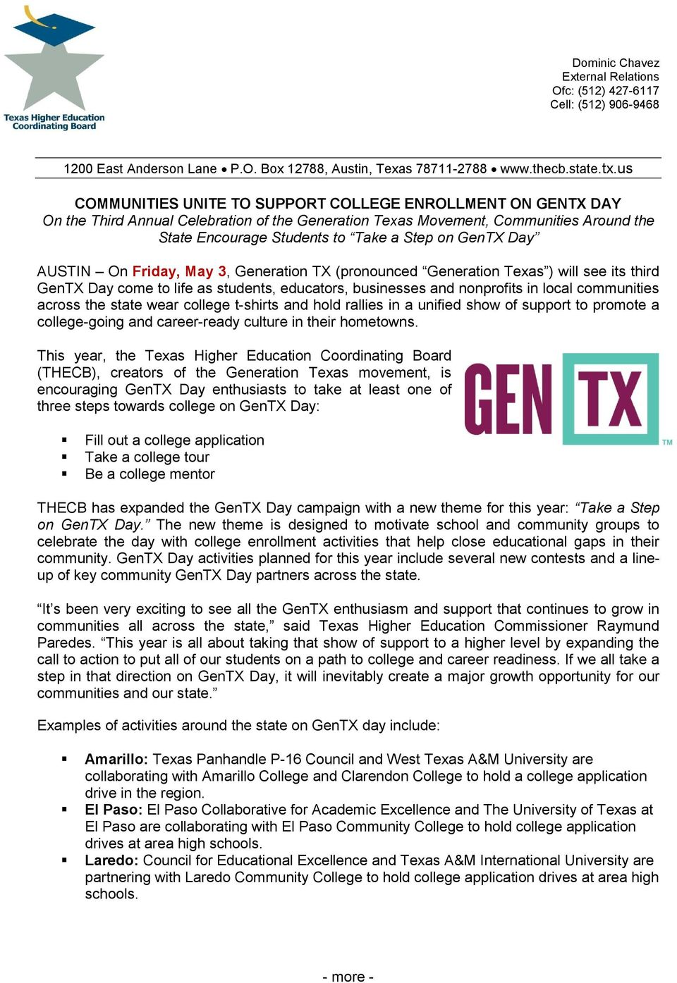 GenTX Day AUSTIN On Friday, May 3, Generation TX (pronounced Generation Texas ) will see its third GenTX Day come to life as students, educators, businesses and nonprofits in local communities across