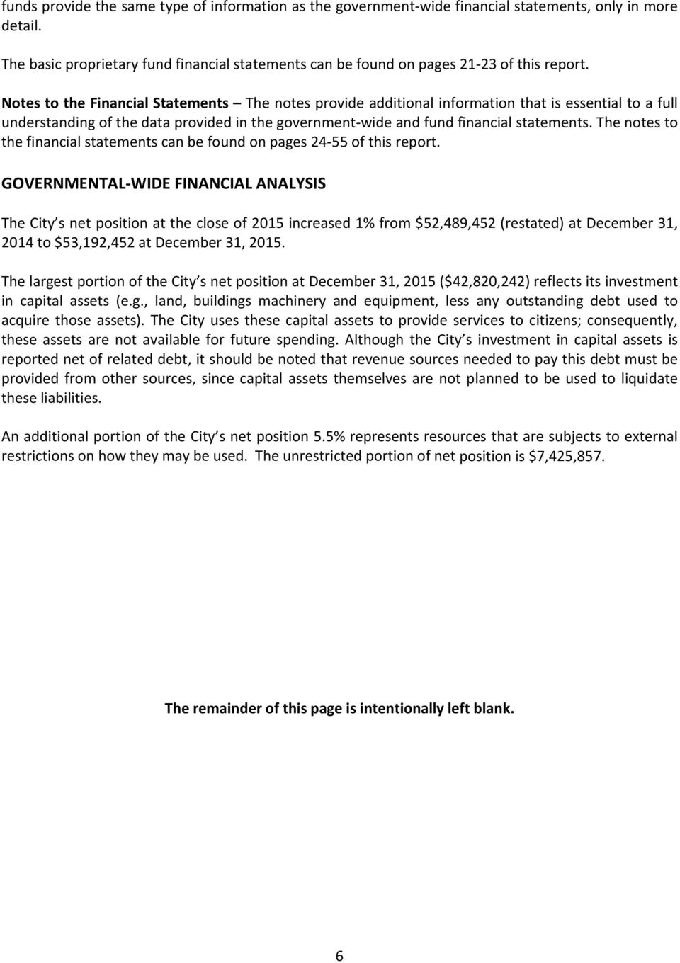The notes to the financial statements can be found on pages 24 55 of this report.