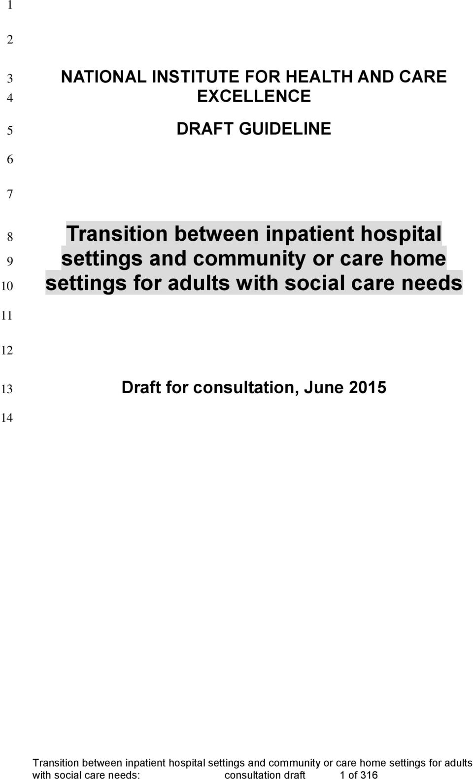 care home settings for adults with social care needs 1 1 Draft for