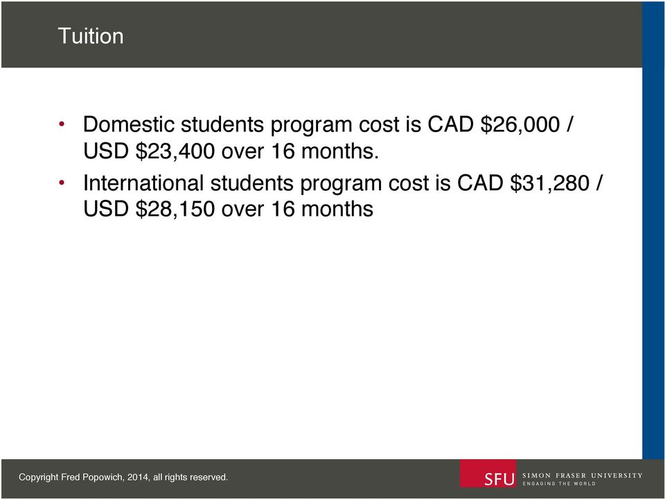 ! International students program cost is
