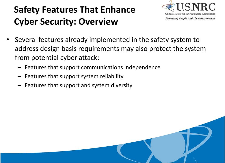 protect the system from potential cyber attack: Features that support communications