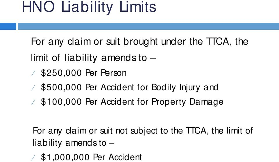 Injury and $100,000 Per Accident for Property Damage For any claim or suit
