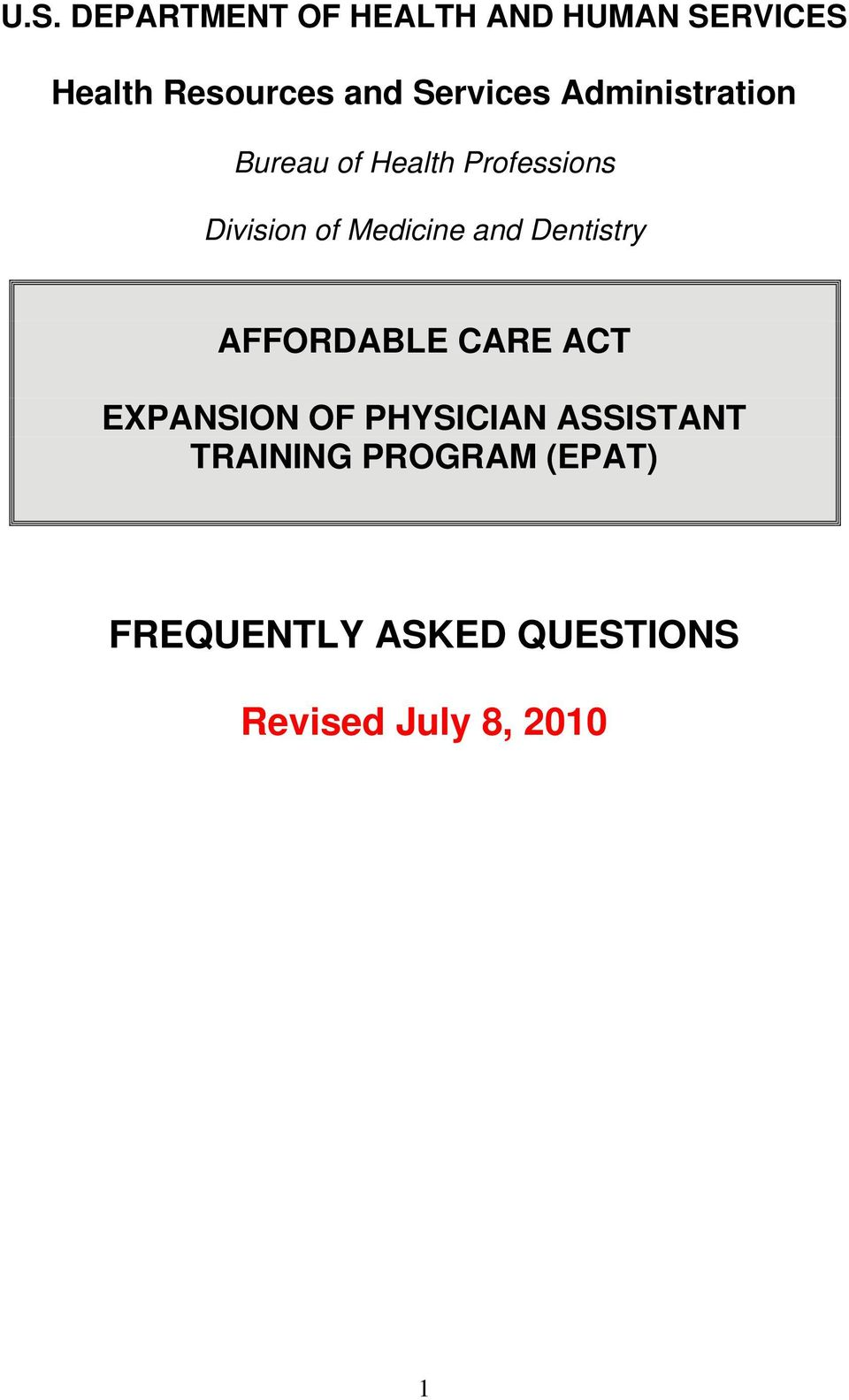 Medicine and Dentistry AFFORDABLE CARE ACT EXPANSION OF PHYSICIAN