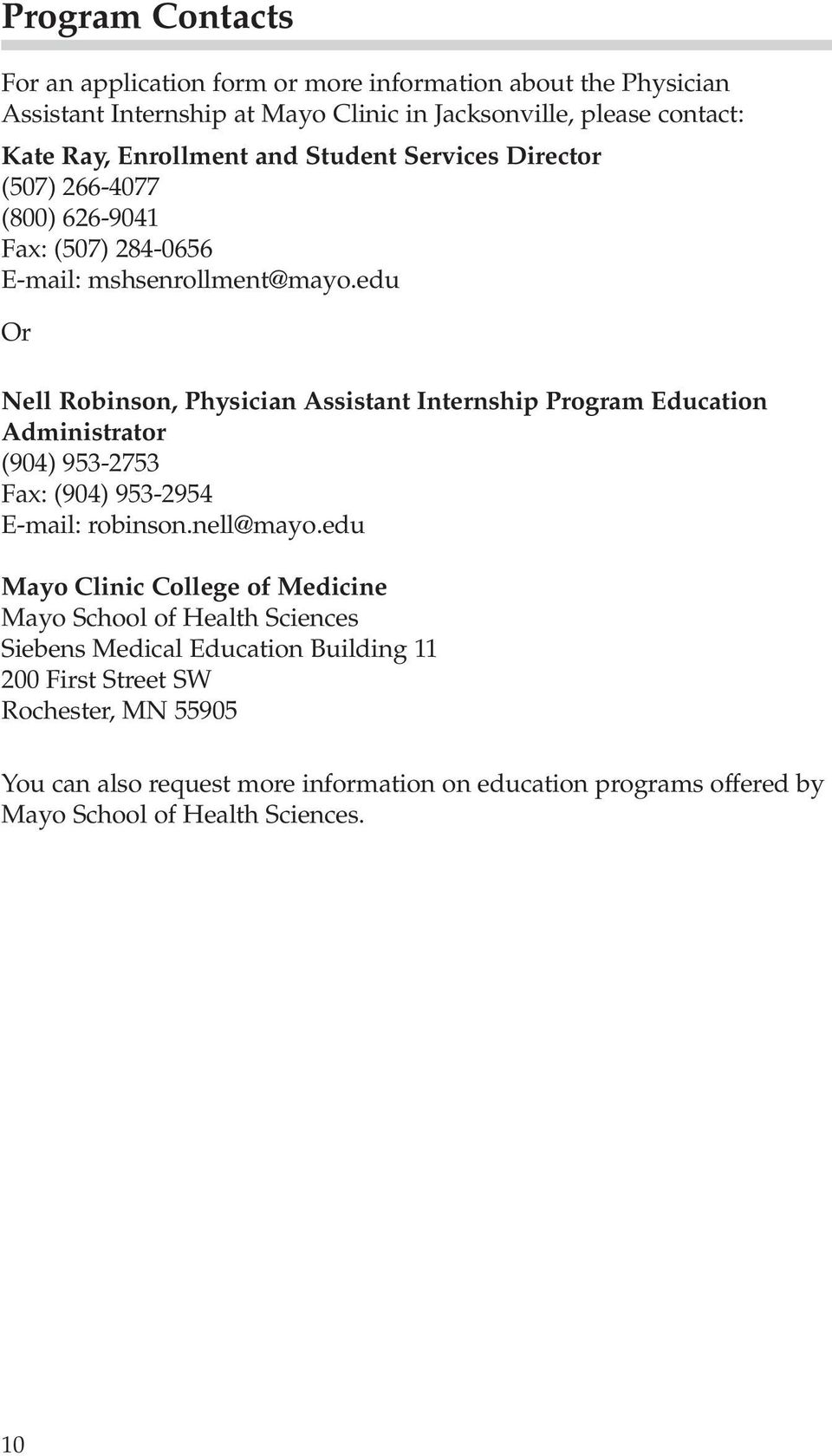 Mayo School of Health Sciences  Physician Assistant