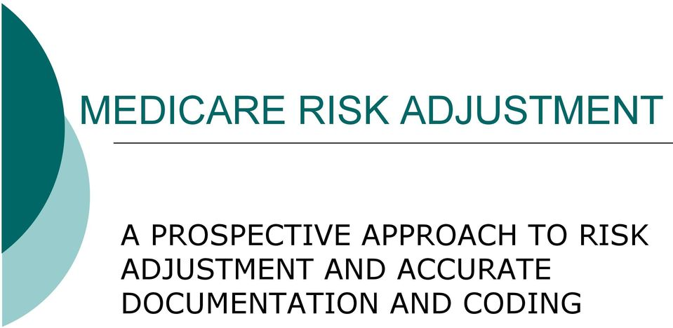 RISK ADJUSTMENT AND