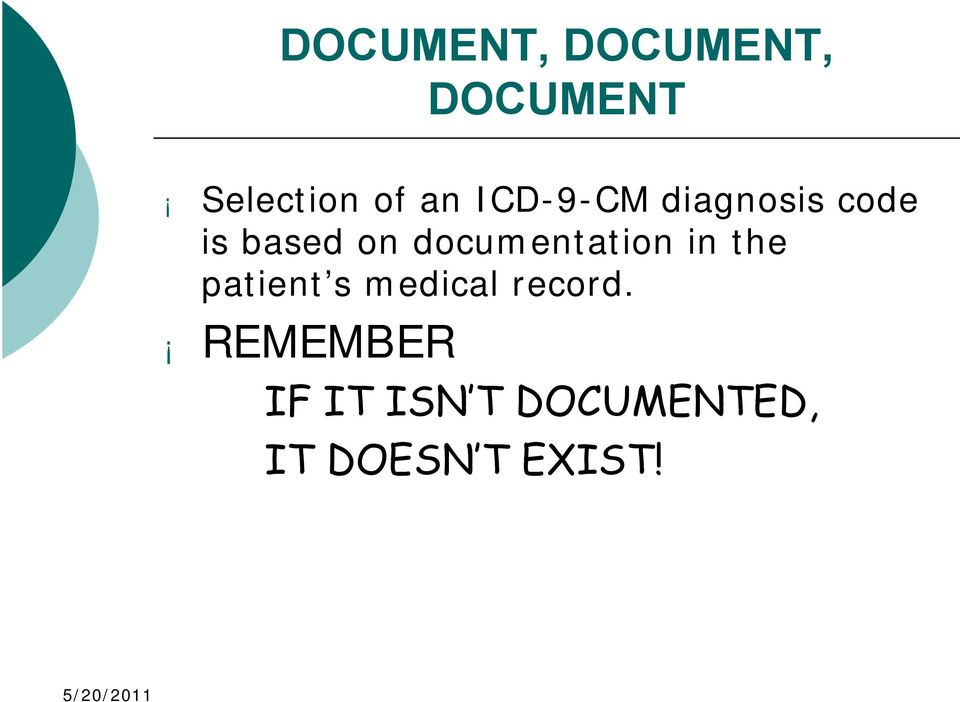 documentation in the patient s medical