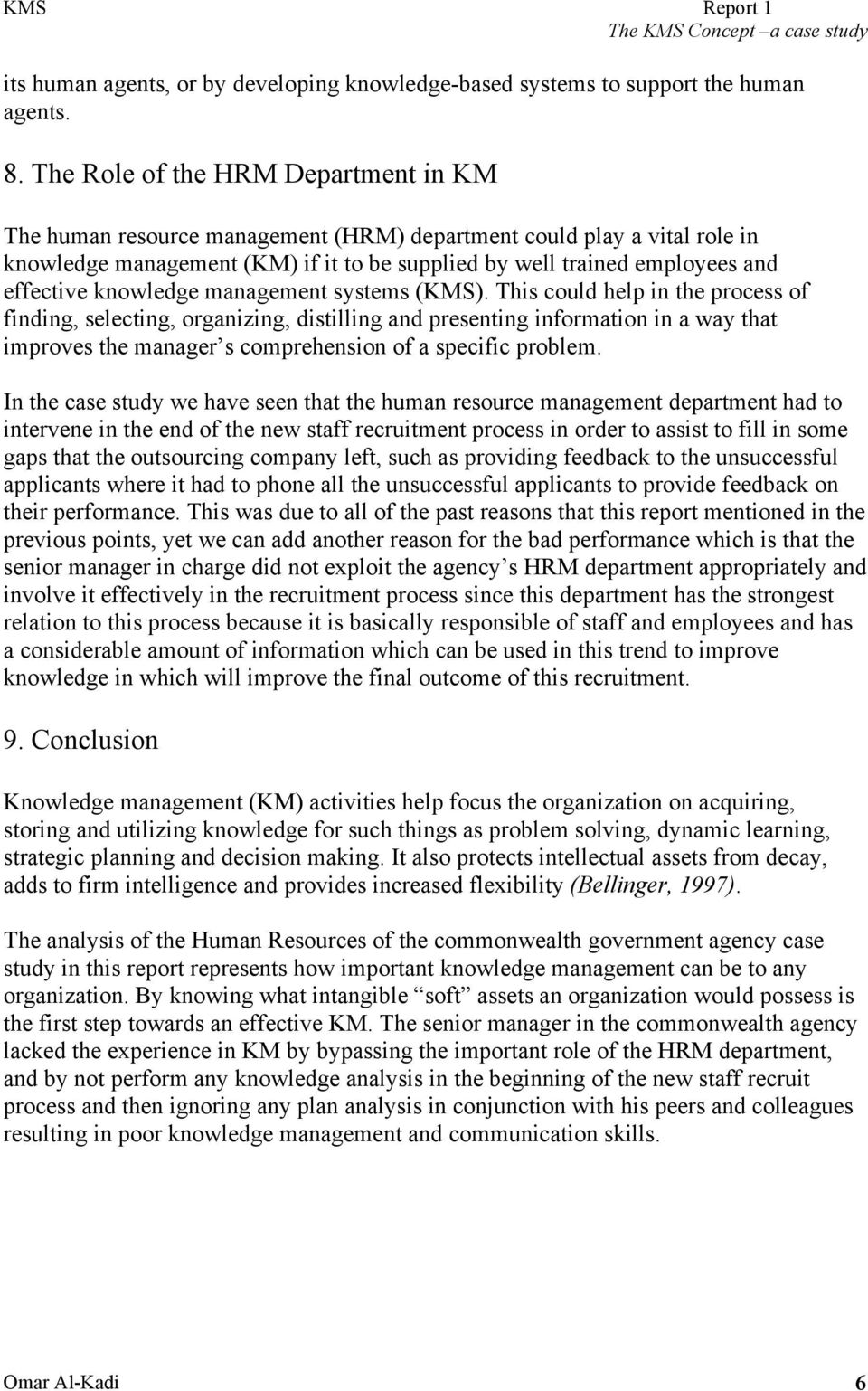 knowledge management systems (KMS).
